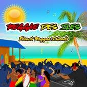 Reggae des îles (French Reggae Islands) de Various Artists