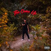 The Come Up by Ralph