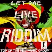 Let Me Live Riddim de Various Artists