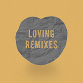 Loving Remixes de Loving Caliber