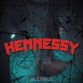 Hennessy de Blessed