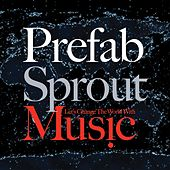 Let's Change the World With Music (Remastered) de Prefab Sprout