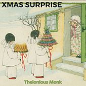 Xmas Surprise by Thelonious Monk