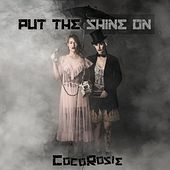 Put the Shine On van CocoRosie