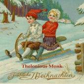 Fröhliche Weihnachten by Thelonious Monk