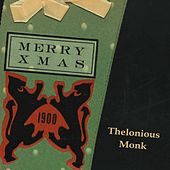 Merry X Mas by Thelonious Monk