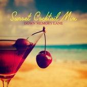 Sunset Cocktail Mix: Down Memory Lane de Various Artists