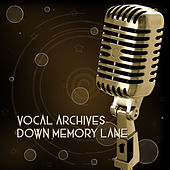 Vocal Archives Down Memory Lane de Various Artists