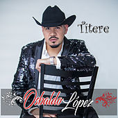 Títere de Osbaldo Lopez