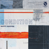 Condition di Natty Reeves