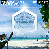 My My My by Promise Land