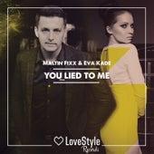 You Lied to Me de Maltin Fixx
