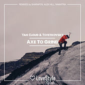 Axe to Grind by Yan Cloud