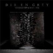 VESTIGE OF SCRATCHES (Disc 1) by Dir En Grey