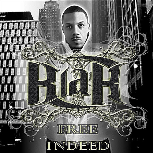 Free Indeed by Minister Blak