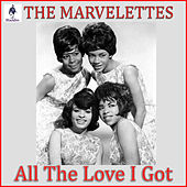 All The Love I Got de The Marvelettes