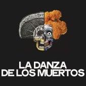 La Danza De Los Muertos by Various Artists