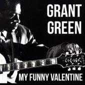 My Funny Valentine von Grant Green