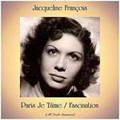 Paris Je Táime / Fascination (Remastered 2019) van Jacqueline François