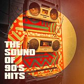 The Sound of 90's Hits von Best of Hits, Best of 90s Hits, The Party Hits All Stars