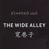 The Wide Alley by Clocked Out