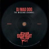 The Missing Channel de DJ Mad Dog