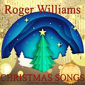 Christmas Songs by Roger Williams
