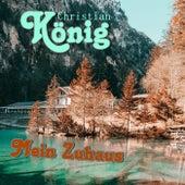 Mein Zuhaus (Version 2020) von Christian König