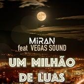 Um Milhão de Luas by Miran