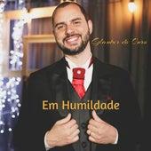 Em Humildade by Glauber Do Ouro