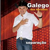 Separação (Ao Vivo) von Galego dos Teclados