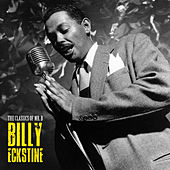 The Classics of Mr. B (Remastered) by Billy Eckstine