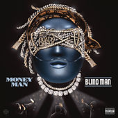 Blind Man de Money Man
