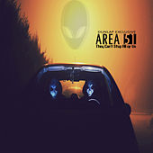 Area 51: They Can't Stop All of Us von Dunlap Exclusive