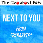 Next to You (from