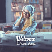 Welcome to Eastern Europe de Various Artists
