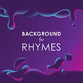 Background for Rhymes by Various Artists