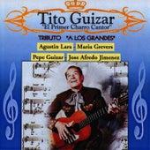 El Primer Charro Cantor by Tito Guizar