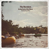 At the End of the River by The Revelers