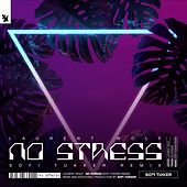 No Stress (Sofi Tukker Remix) von Laurent Wolf