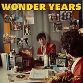 Wonder Years by Patrick Martin