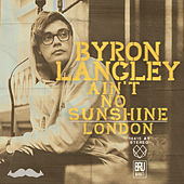 Ain't No Sunshine de Byron Langley