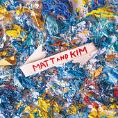 Money / GO GO by Matt and Kim