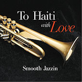 To Haiti with Love by David Decuir