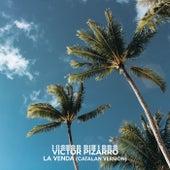 La Venda (Catalan Version) de Victor Pizarro