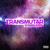 Transmutar de Sombra7cs