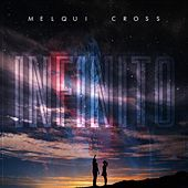 Infinito by Melqui Cross