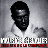 Etoiles de la Chanson, Maurice Chevalier de Maurice Chevalier