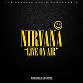 Nirvana - Live On Air by Nirvana