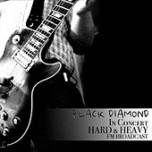 Black Diamond In Concert Hard & Heavy FM Broadcast von Various Artists